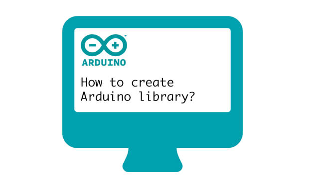 how to create arduino library