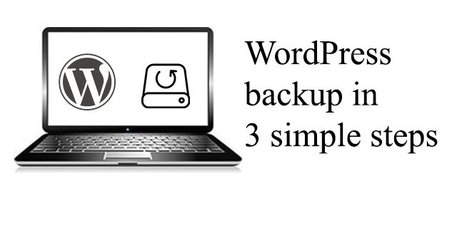 wordpress backup in 3 simple steps
